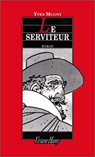 Le serviteur