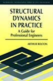 img - for Structural Dynamics in Practice: A Guide for Professional Engineers book / textbook / text book