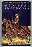 Broadview Book of Medieval Anecdotes, Richard Kay, 0921149700