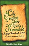 The Greatest Story Ever Revealed, Steve Hart, 0974031836