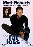 Matt Roberts: The Fat Loss Plan [DVD]