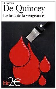 Le bras de la vengeance par Thomas De Quincey