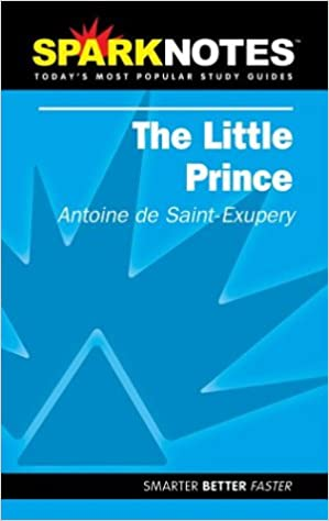 SparkNotes Literature Guide The Little Prince