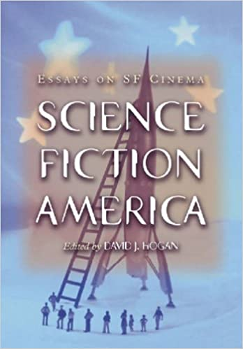 Amazoncom Science Fiction America Essays On Sf Cinema  Science Fiction America Essays On Sf Cinema St Edition