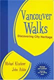 Vancouver Walks, John Atkin and Michael Kluckner, 1894143078