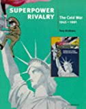 Superpower Rivalry: The Cold War (Cambridge History Programme Key Stage 4)
