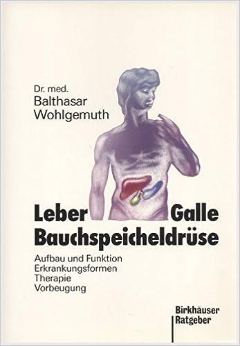 Leber, Galle, Bauchspeicheldrüse . Aufbau und Funktion ...