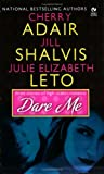 Dare Me, Cherry Adair and Jill Shalvis, 0451214374
