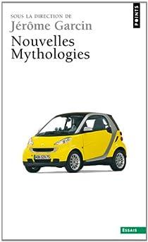 Nouvelles mythologies par Garcin