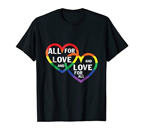 Price comparison product image All for LOVE and Love for ALL T-shirt