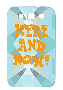 Insults Humor Funny Provocative Attitude TPU Case Cover For Sumsang Galaxy S3 Orange Here And Now