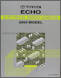 2003 Toyota Echo Wiring Diagram Manual Original: Toyota: Amazon.com: BooksAmazon.com