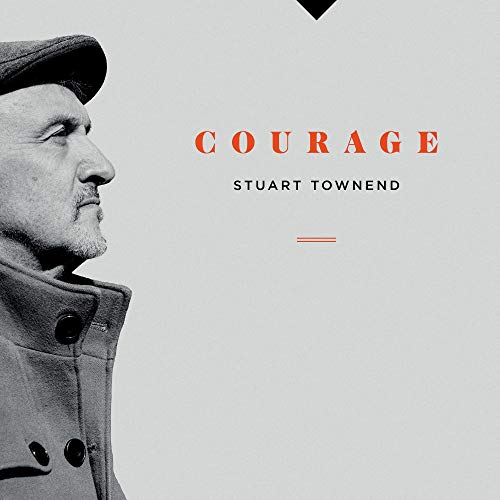 Stuart Townend - Courage 2018