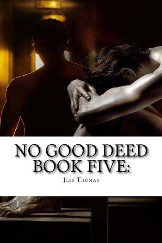 Read Online No Good Deed Book Five: (Dagger of Destiny) (Volume 5) pdf