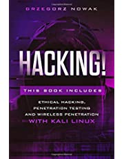 HACKING!: This book includes: A Guide to Ethical Hacking, Penetration Testing and Wireless Penetration with KALI LINUX