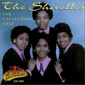 The Shirelles For Collectors Only