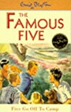 Five Go Off To Camp: Classic cover edition: Book 7 (Famous Five)