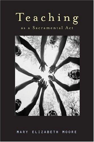 Teaching As A Sacramental Act