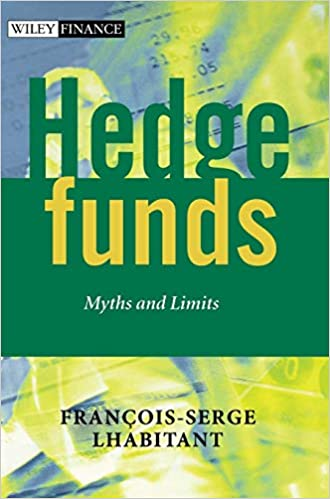 Hedge Funds Myths and Limits