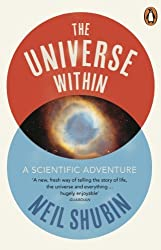 The Universe Within by Neil Shubin (2014-02-06)