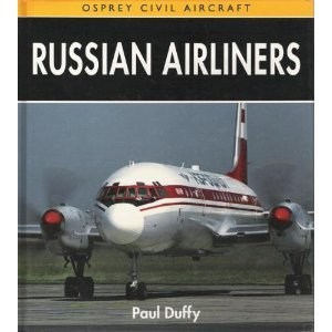 Russian Airliners (Osprey Civil Aircraft)