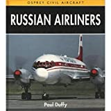Russian Airliners, Duffy, Paul, 1855322730