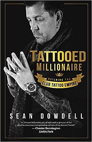 Buy Tattooed Millionaire Building The Club Tattoo Empire Book