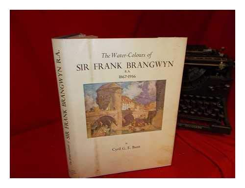 Watercolours of Sir Frank Brangwyn, R.A., 1867-1956 ()