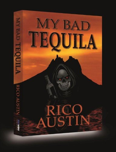 MY BAD TEQUILA by [Austin, Rico]