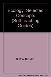 Ecology: Selected Concepts (Self-teaching Guides)
