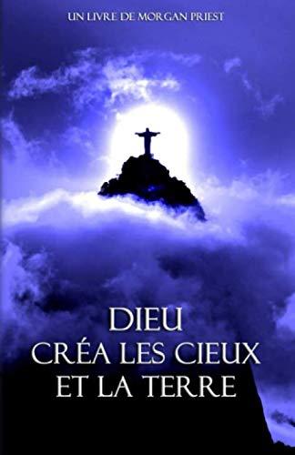 Livre - Dieu créa les Cieux et la Terre