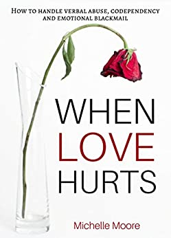 When Love Hurts Codependency Emotional ebook product image