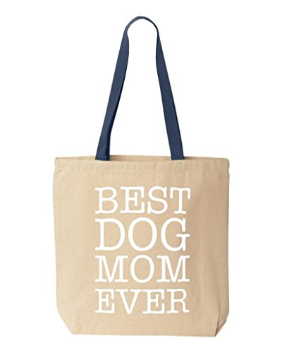 (Shop4Ever Best Dog Mom Ever Cotton Canvas Tote Reusable Shopping Bag 10 oz Natural - Navy -Pack of 1- Colored Handle)