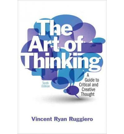 The Art of Thinking: A Guide to Critical and Creative Thought (Paperback) - Common