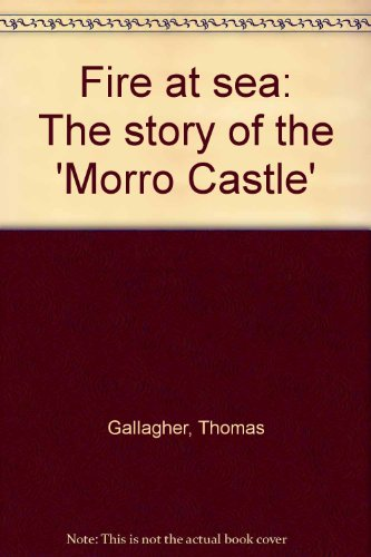 Fire at sea: The story of the 'Morro ()