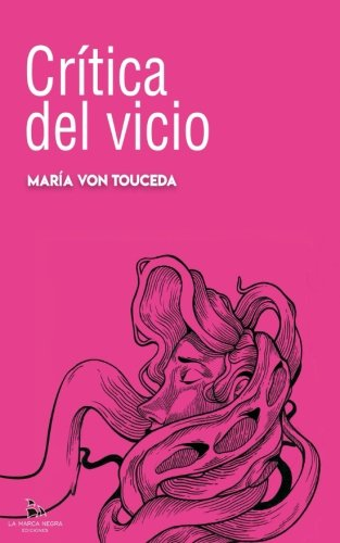 Critica del vicio (Spanish Edition)