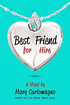 Best Friend for Hire: A Novel by [Mary Carlomagno, Mary]
