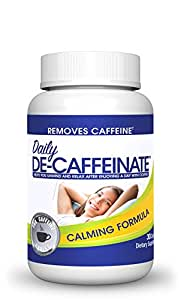 Daily De-Caffeinate: Sleep aid for coffee and caffeine lovers! Remove caffeine at night for a deep sleep and anxiety relief!