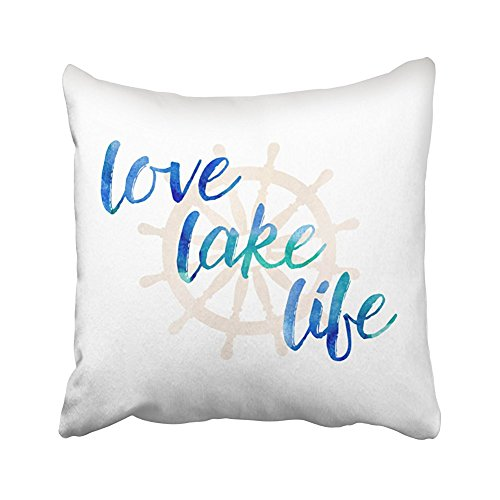 SPXUBZ Love Love Lake Life Nautical Typography Watercolor Cotton Polyesterwith Hidden Zipper Decorative Home Decor Square Indoor/Outdoor Throw Pillowcase Size: 18X18 Inch(Two Sides)