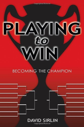 Playing to Win: Becoming the Champion