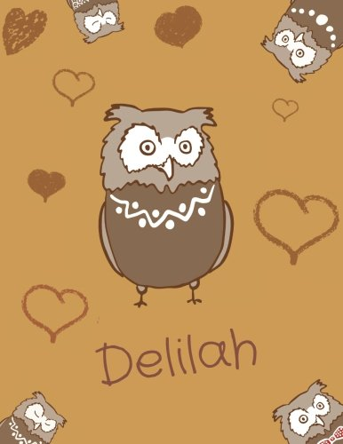 Delilah: Personalized Delilah name owl themed notebook, sketchbook or blank book journal. Unique blank owl personalised notebook