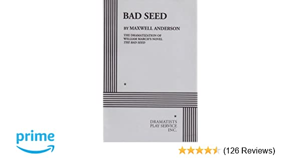 Amazon bad seed 9780822200888 from william marchs novel amazon bad seed 9780822200888 from william marchs novel maxwell anderson maxwell anderson william march books fandeluxe Image collections