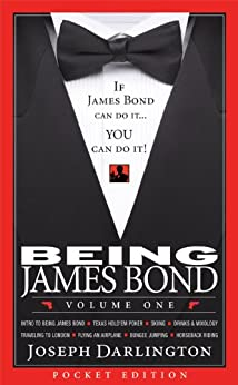 Being James Bond: Volume One - Pocket Edition by [Darlington, Joseph]