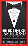Being James Bond: Volume One - Pocket Edition