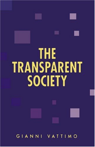 The Transparent Society (Parallax: Re-visions of Culture and Society)