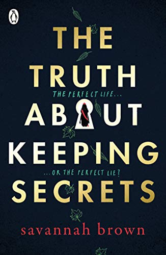 The Truth About Keeping Secrets (Pretty Little Liars Kindle Book 9)