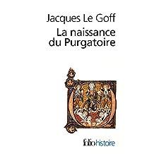 La naissance du Purgatoire (Folio Histoire)