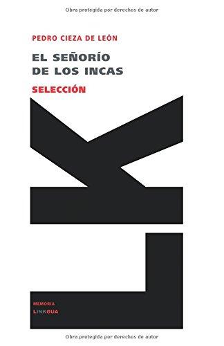El señorío de los incas (Memoria) (Spanish Edition)