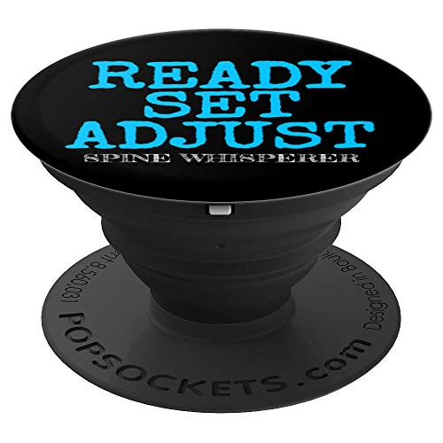 - Ready Set Adjust Chiropractor Spine Whisperer Doctor Gifts - PopSockets Grip and Stand for Phones and Tablets