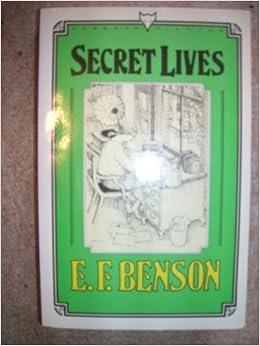 Book Secret Lives (Hogarth fiction) by E. F. Benson (1985-02-25)